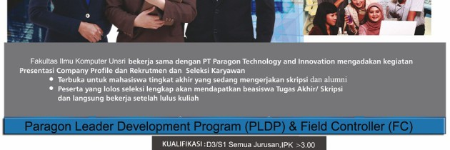 Seminar & Rekrutmen Karyawan PT. Paragon Techology and Inovation