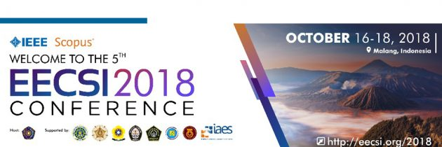 Call for Paper 5th IEEE-EECSI 2018 | Malang City