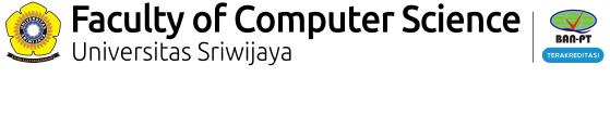 Fakultas Ilmu Komputer | Universitas Sriwijaya