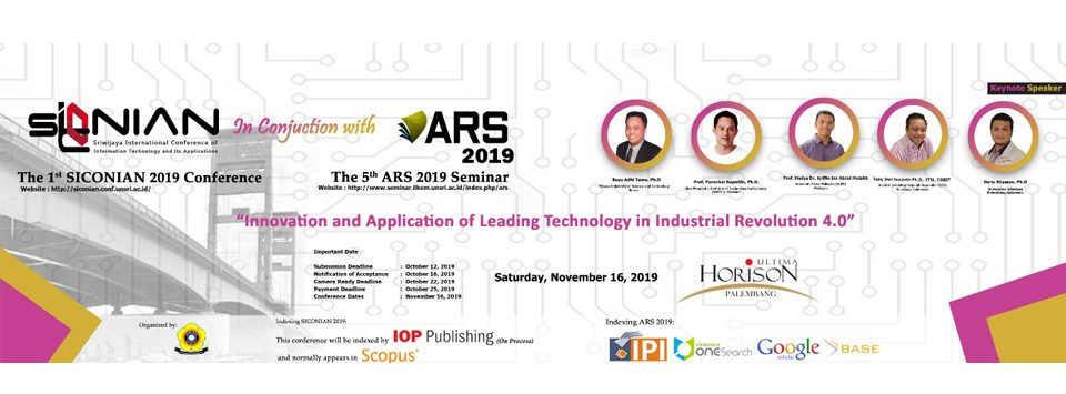 Sriwijaya International Conference of Information Technology and Its Applications (SICONIAN) 2019